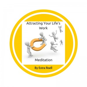 Attracting Your Life's Work